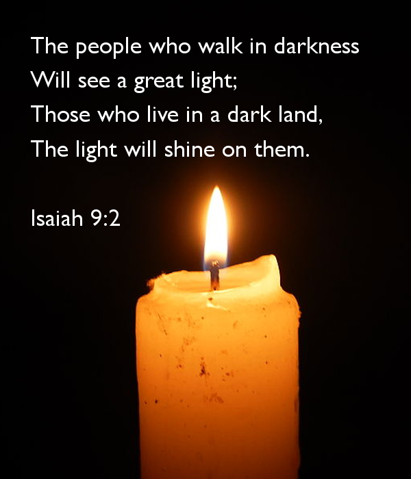 the-people-who-walk-in-darkness-will-see-a-great-light-isaiah-9-2-jpg